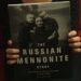 Win a Copy of 'The Russian Mennonite Story'!